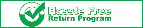 Hassle Free Return Program